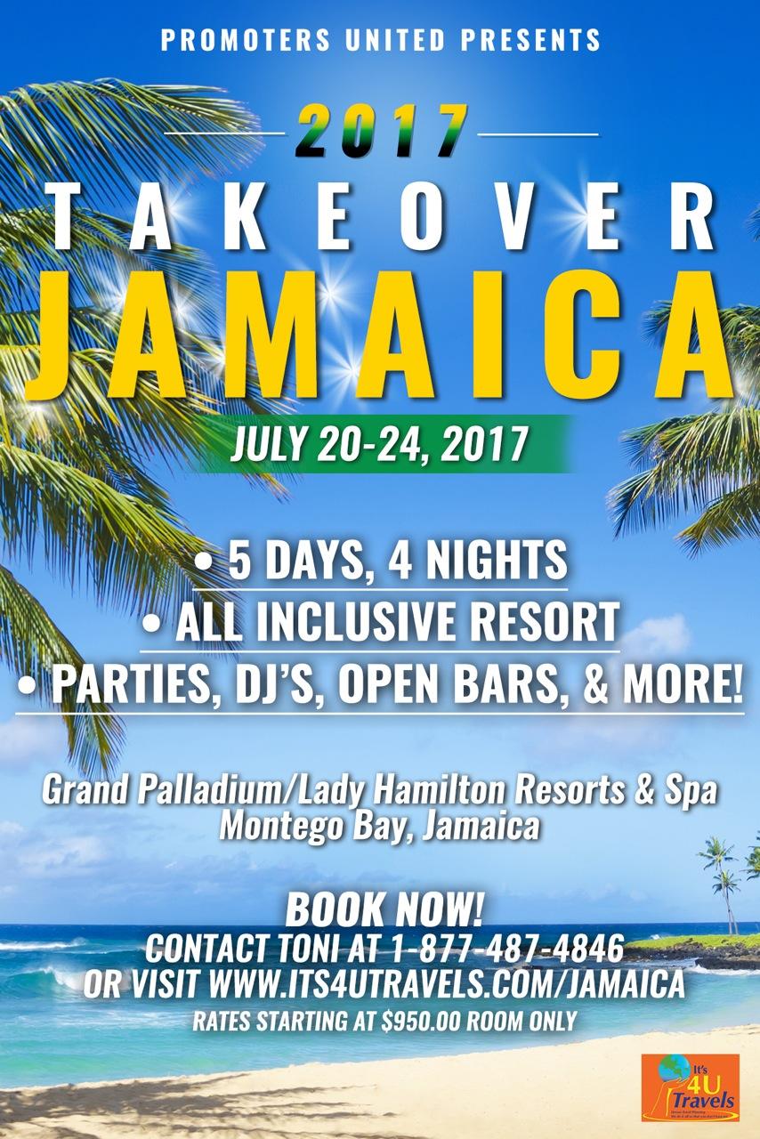 jamaica takeover promoters united 2017  u2014 it u0026 39 s 4 u travels  llc